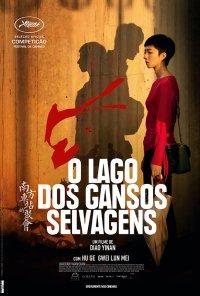 Poster do filme O Lago dos Gansos Selvagens / Nan Fang Che Zhan De Ju Hui / The Wild Goose Lake (2019)