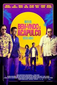 Poster do filme Bem-Vindos a Acapulco / Welcome to Acapulco (2019)