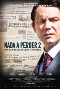 Poster do filme Nada a Perder 2 / Nada a Perder - Parte 2 (2019)