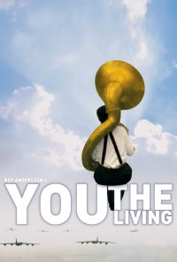 Poster do filme Tu, Que Vives / Du Levande / You, the Living (2007)