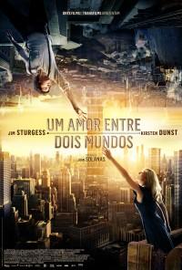 Poster do filme Um Amor Entre Dois Mundos / Upside Down (2012)