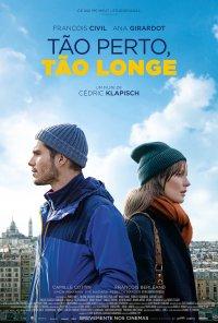 Poster do filme Tão Perto, Tão Longe / Deux moi (2019)