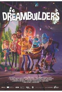 Poster do filme A Fábrica dos Sonhos / Drømmebyggerne / Dreambuilders (2020)