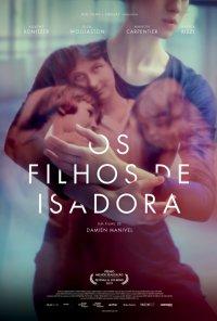 Poster do filme Os Filhos de Isadora / Les Enfants d'Isadora (2019)