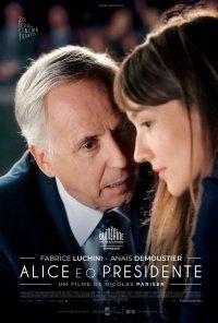 Poster do filme Alice e o Presidente / Alice et le maire (2019)