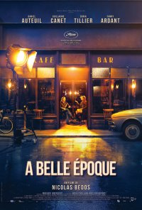 Poster do filme A Belle Époque / La belle époque (2019)
