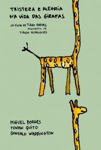 Poster do filme Tristeza e Alegria na Vida das Girafas (2019)