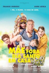 Poster do filme Mãe Fora, Dia Santo em Casa / 10 jours sans maman (2020)