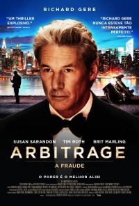 Poster do filme Arbitrage - A Fraude / Arbitrage (2012)