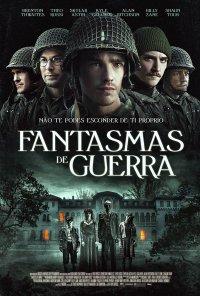 Poster do filme Fantasmas de Guerra / Ghosts of War (2020)