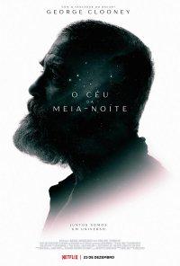 Poster do filme O Céu da Meia-Noite / The Midnight Sky (2020)