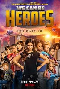 Poster do filme Vamos Ser Heróis / We Can Be Heroes (2021)