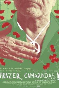 Poster do filme Prazer, Camaradas! (2019)