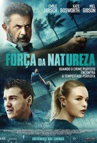 Poster do filme Força da Natureza / Force of Nature (2020)