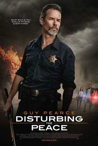Poster do filme Disturbing the Peace (2019)