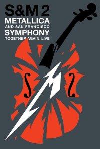 Poster do filme Metallica & San Francisco Symphony: S&M2 (2019)