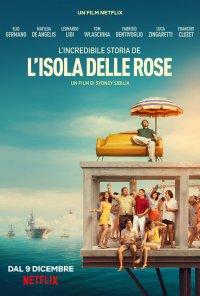 Poster do filme A Incrível História de Giorgio Rosa / L'incredibile storia dell'isola delle rose (2020)