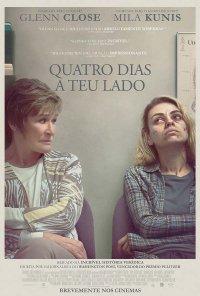 Poster do filme Quatro Dias a Teu Lado / Four Good Days (2021)
