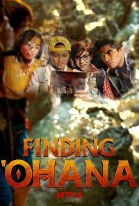 """Poster do filme """"Ohana: Um Tesouro do Havai / Finding Ohana (2021)"""