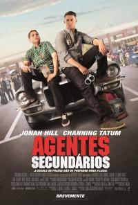 Poster do filme Agentes Secundários / 21 Jump Street (2012)