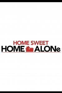 Poster do filme Sozinho em Lar Doce Lar / Home Sweet Home Alone (2021)