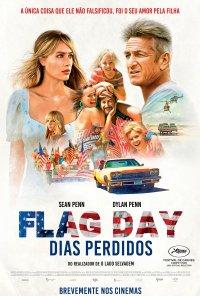 Poster do filme Flag Day - Dias Perdidos / Flag Day (2021)