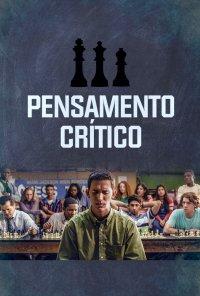 Poster do filme Pensamento Crítico / Critical Thinking (2020)