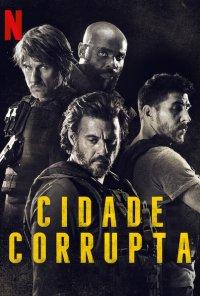 Poster do filme Cidade Corrupta / Bronx (2020)