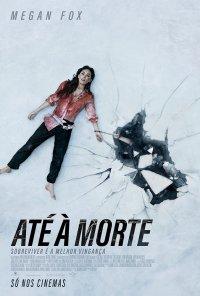 Poster do filme Até à Morte / Till Death (2021)