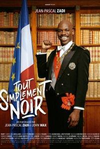 Poster do filme Simplesmente Negro / Tout simplement noir (2020)