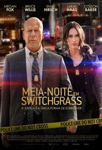Poster do filme Meia-Noite em Switchgrass / Midnight in the Switchgrass (2021)