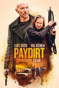 Poster do filme Paydirt - Dinheiro Sujo / Paydirt (2020)