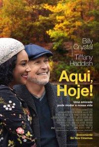 Poster do filme Aqui, Hoje! / Here Today (2021)