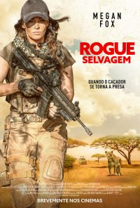 Poster do filme Rogue: Selvagem / Rogue (2020)