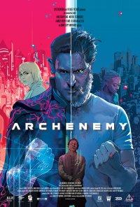 Poster do filme Arqui-Inimigo / Archenemy (2020)