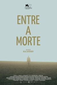 Poster do filme Entre a Morte / Səpələnmiş Ölümlər Arasında (2020)