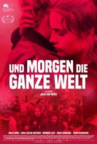 Poster do filme Und morgen die ganze Welt / And Tomorrow The Entire World (2020)