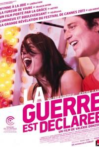 Poster do filme Declaração de Guerra / La guerre Est Déclarée (2011)