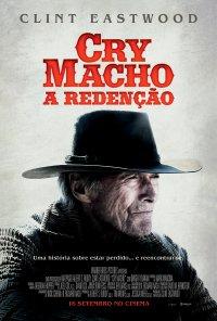 Poster do filme Cry Macho - A Redenção / Cry Macho (2021)