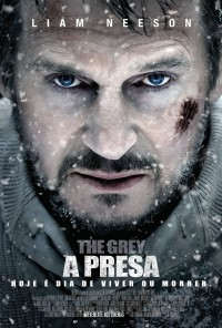 Poster do filme A Presa / The Grey (2012)