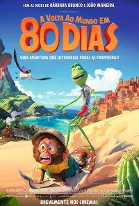 Poster do filme Volta ao Mundo em 80 Dias / Le tour du monde en 80 jours (2021)