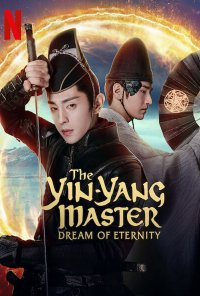 Poster do filme The Yin-Yang Master: Dream Of Eternity (2020)