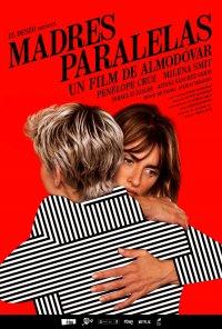 Poster do filme Mães Paralelas / Madres paralelas (2021)