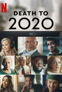 Poster do filme Death to 2020 (2020)