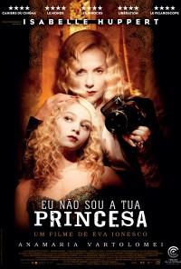 Poster do filme Eu Não Sou a Tua Princesa / My Little Princess (2011)