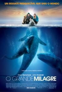 Poster do filme O Grande Milagre / Big Miracle (2012)