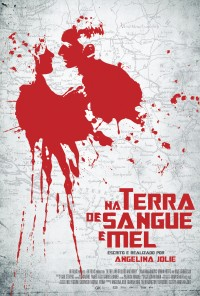 Poster do filme Na Terra de Sangue e Mel / In the Land of Blood and Honey (2011)