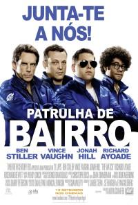 Poster do filme Patrulha de Bairro / The Watch (2012)
