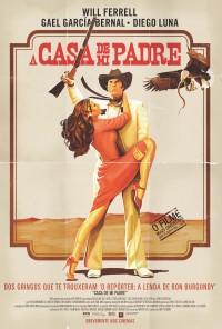 Poster do filme A Casa de Mi Padre / Casa De Mi Padre (2012)