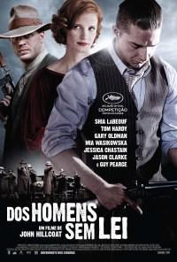Poster do filme Dos Homens Sem Lei / Lawless (2012)